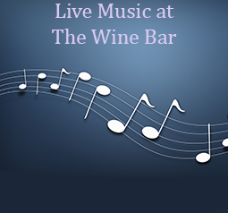 Live Entertainment at The Wine Bar