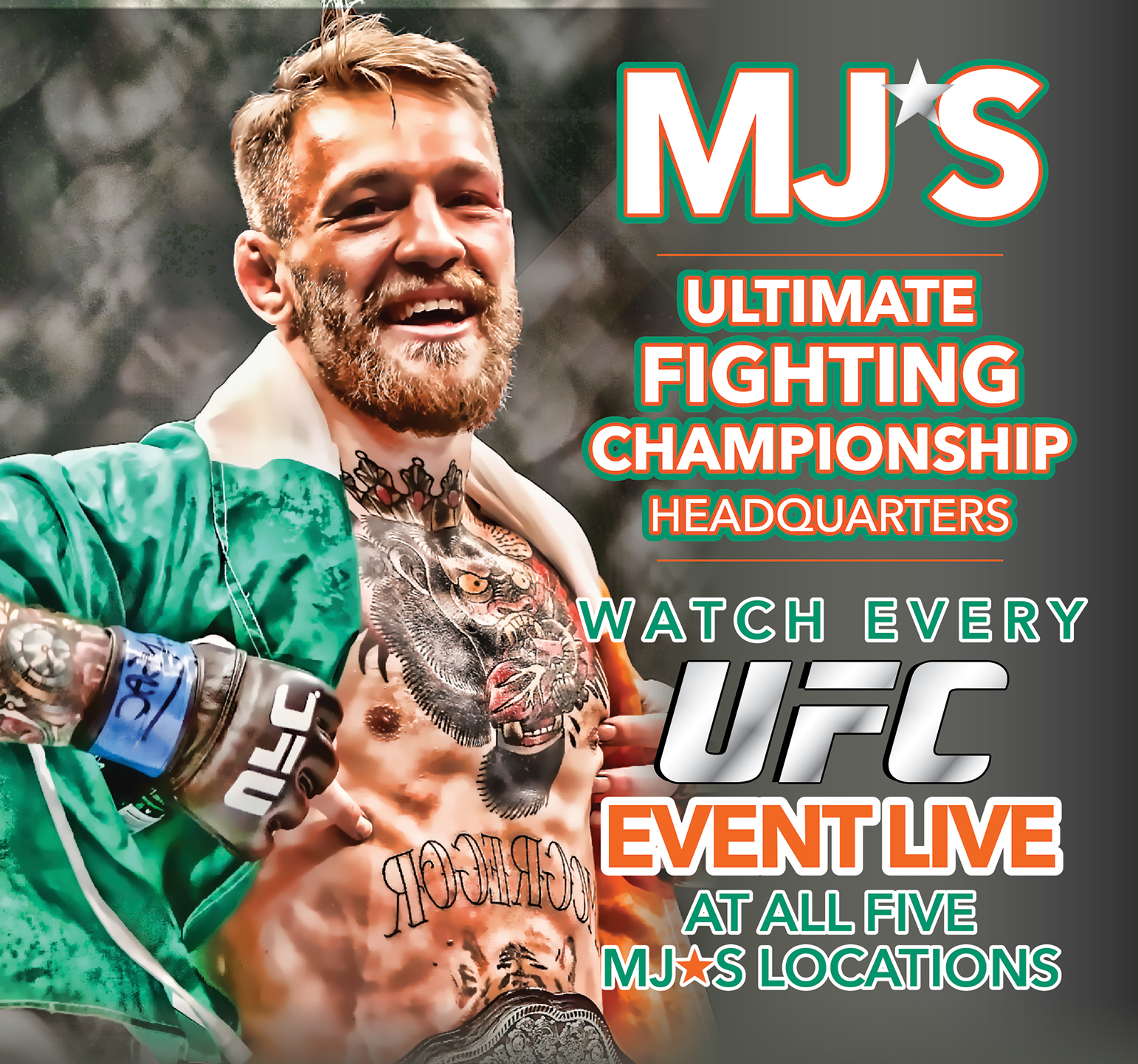 Watch Every UFC Fight at MJ's!