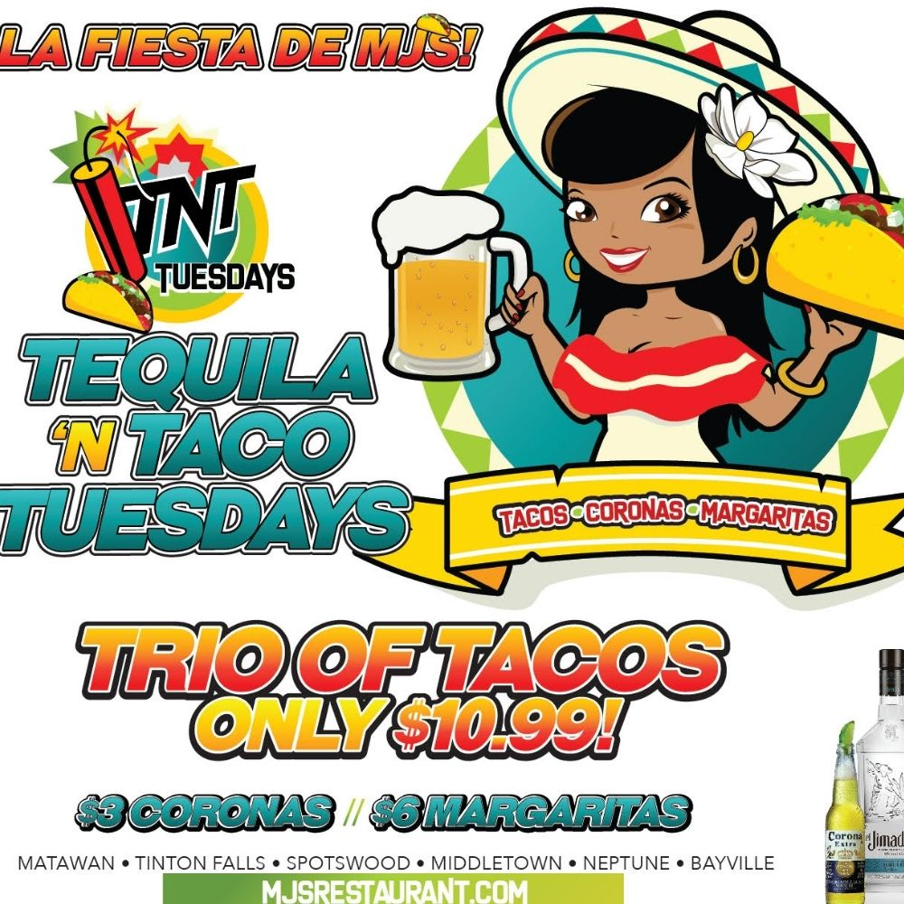 Tequila & Taco Tuesdays at MJ's!